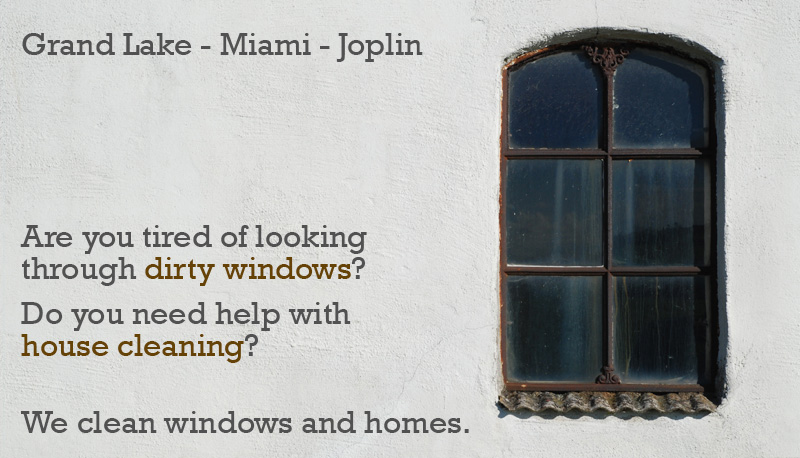 Are you tired of looking through dirty windows? Do you need help with house cleaning? We clean windows and homes.